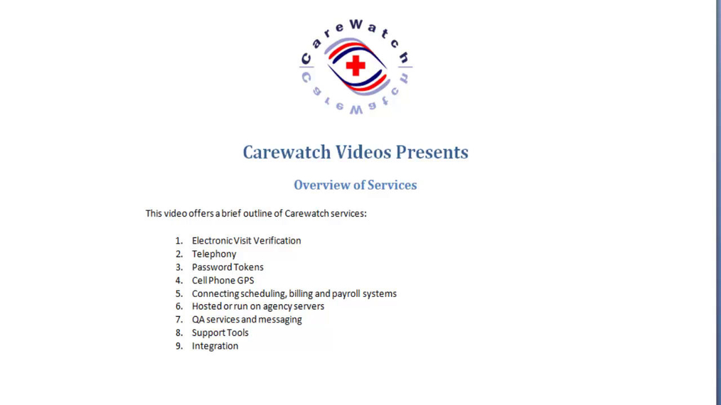 Brief Overview of Carewatch Services
