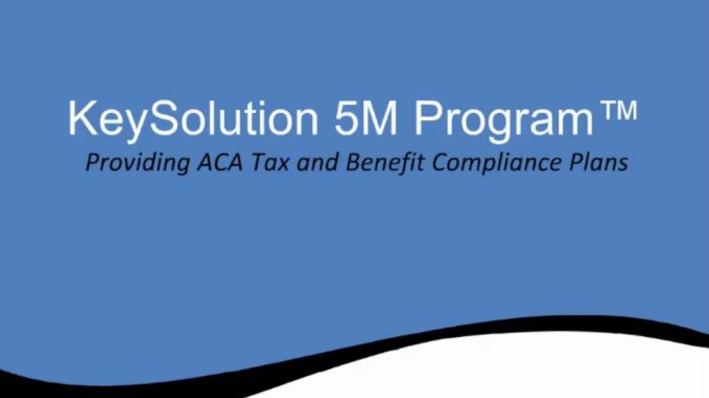 5M-ACA Tax and Benefit Compliance Plans