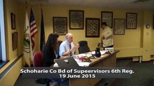Schoharie Co Bd of Supervisors 6th Reg 19 June 2015 pt 1