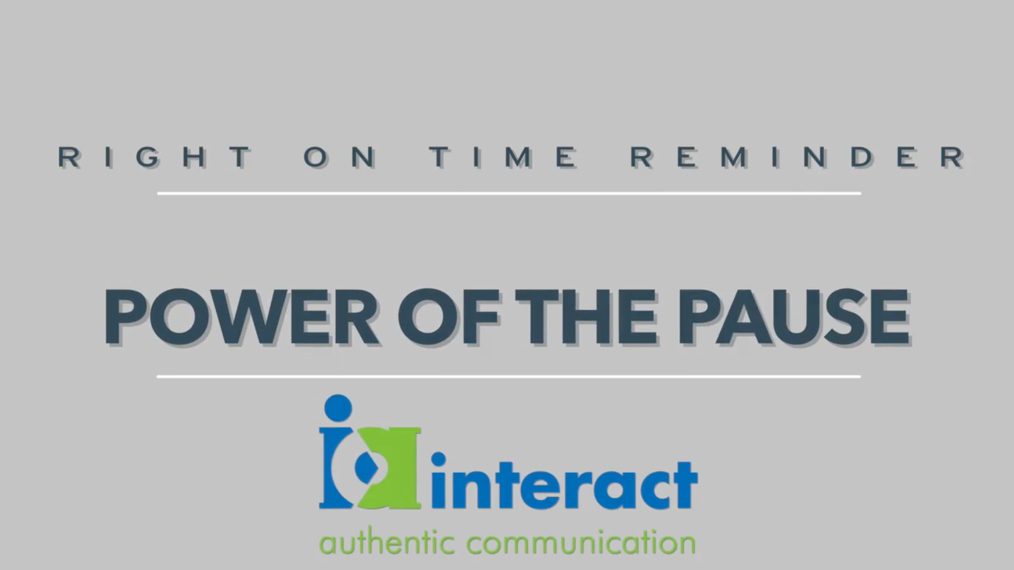 Right on time Reminders - Power of the Pause