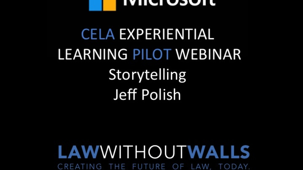 CELA Pilot Webinar  - Storytelling, Jeff Polish