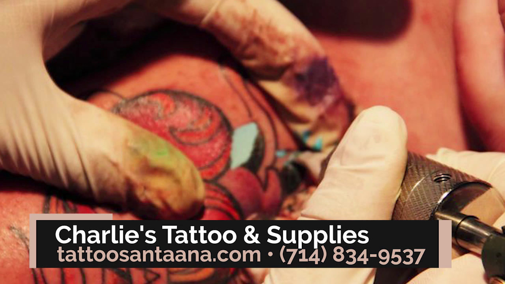 Tattooing in Santa Ana CA, Charlie's Tattoo & Supplies