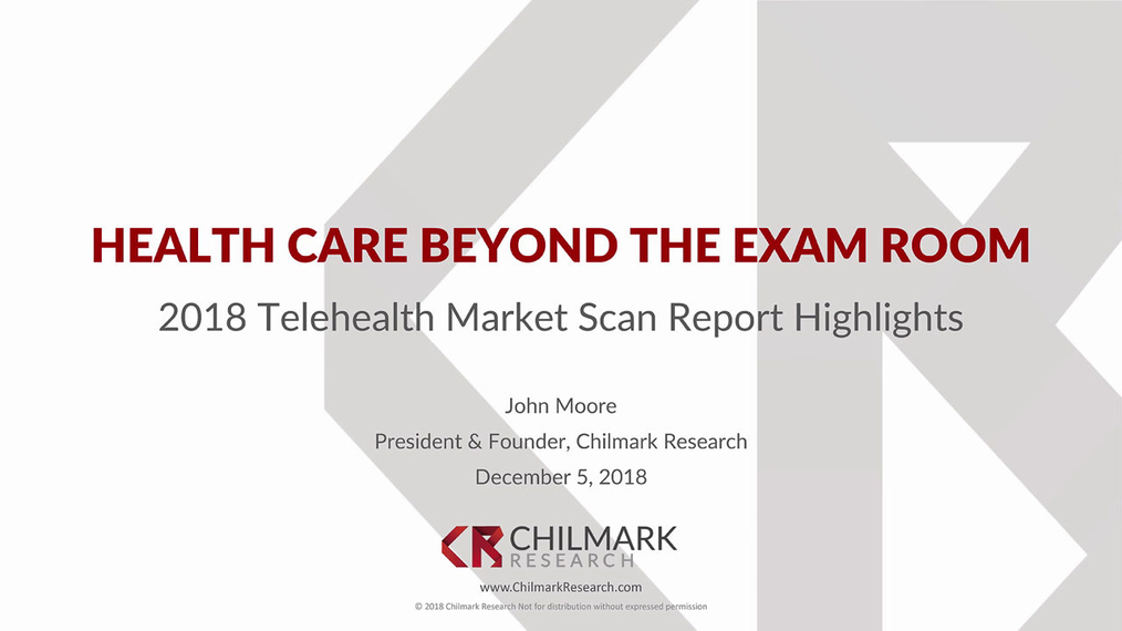 Telehealth 2018: Healthcare Beyond the Exam Room