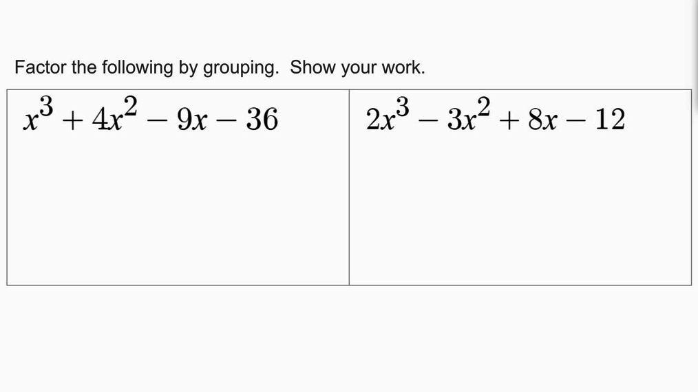 Homework Help 3.5 Factoring by Grouping NEW SMIII.mp4