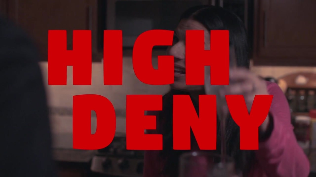 High Deny Trailer (tied for 3rd place Best Comedy)