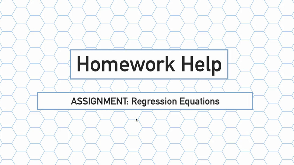 Intro Stats Q3 Regression Equations HH.mp4