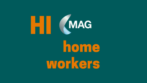 MAG advice on home working
