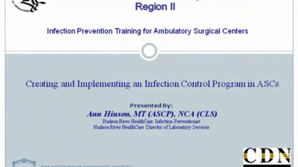 Creating and Implementing an Infection Control Program in ASCs