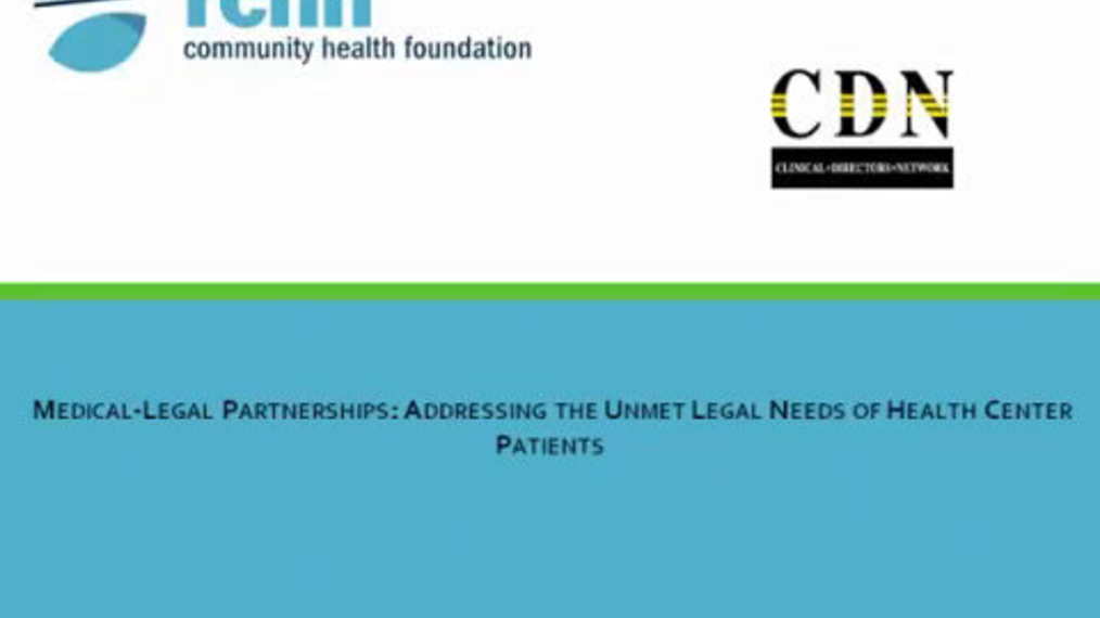 Medical- Legal Partnerships:  Addressing the Unmet Legal Needs of Health Center Patients