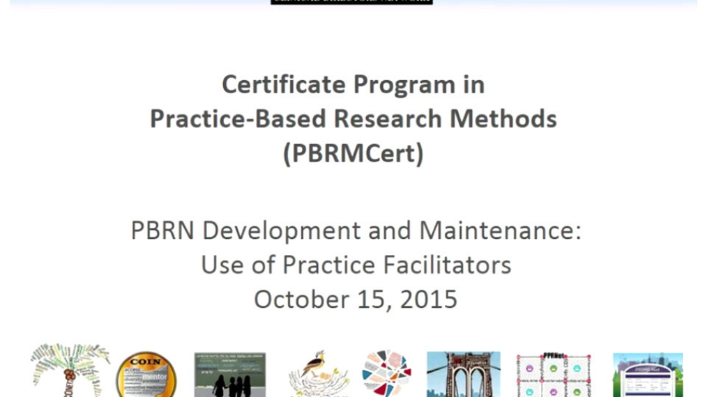 PBRN- Development and Maintenance and Use of Practice Facilitators
