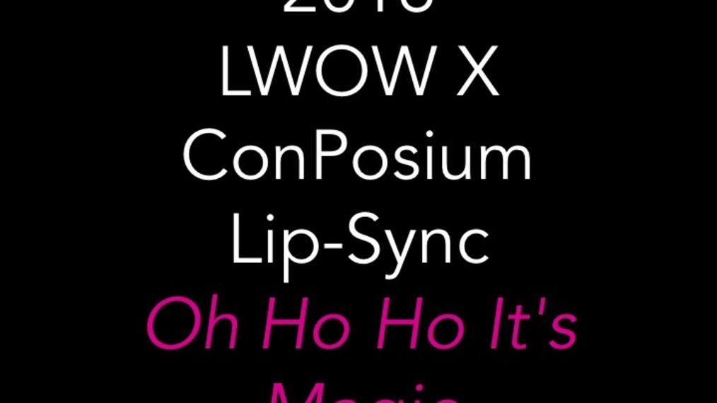 2016 LWOW X ConPosium Lip-Sync