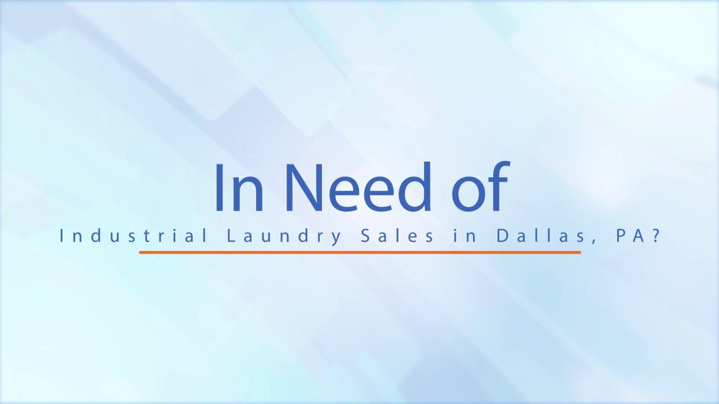 Industrial Laundry Sales in Dallas PA, Long's Laundry Equipment