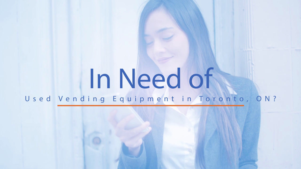 Used Vending Equipment in Toronto ON, Vendomatic Equipment Inc
