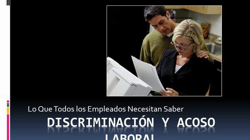 Harassment_Discrimination for EEs_SPANISH_2014_WEBINAR.wmv