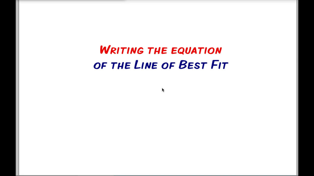 Math 8 Q2 Unit 3 Writing the Equation of the Line of Best Fit.mp4