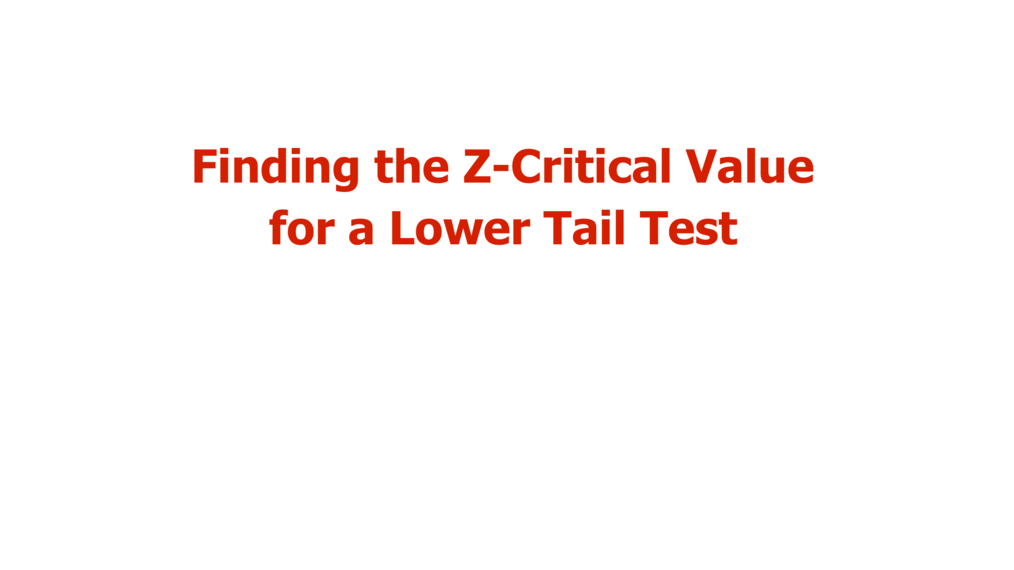 Finding Critical Values - Lower Tail Test.mp4