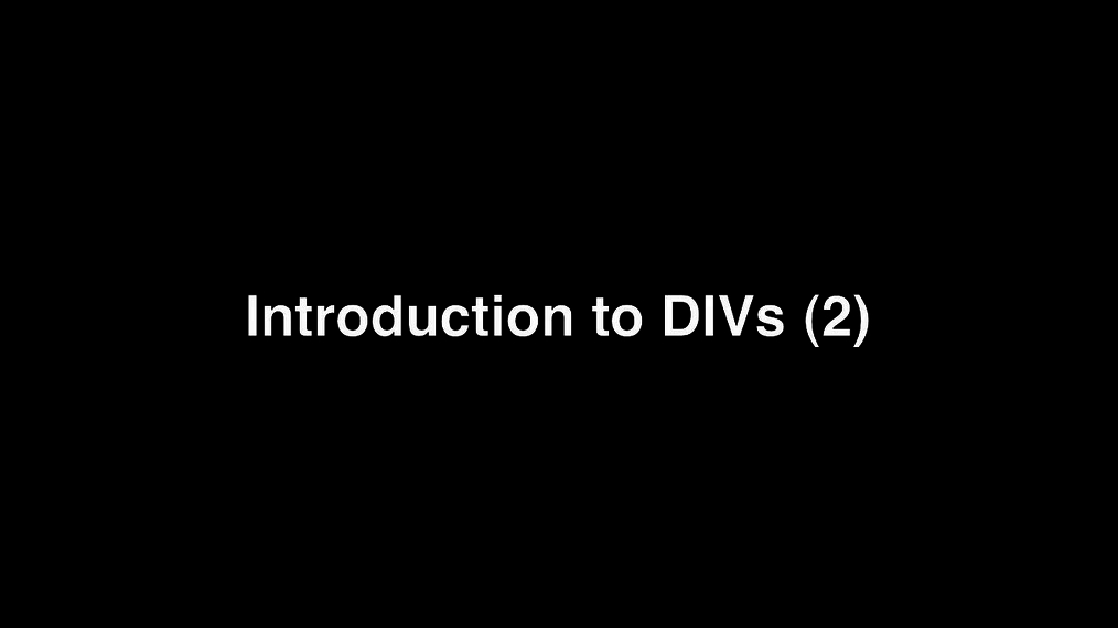 Intro to DIVs (2).mp4