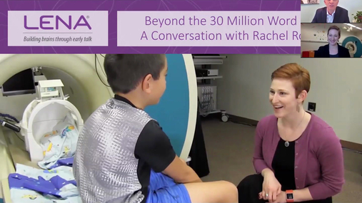 Beyond the 30 Million Word Gap: A Conversation with Rachel Romeo (Recorded Webinar)