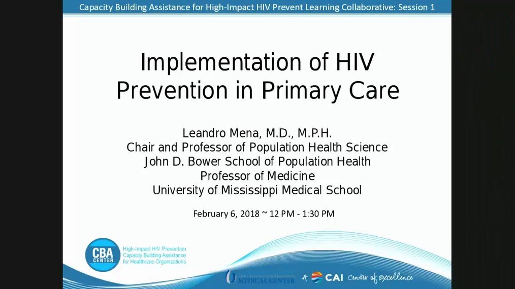 Capacity Building Assistance for High-Impact HIV Prevention Learning Collaborative: Session 1  Implementation of HIV Prevention in Primary Care.2.6.2018.pa