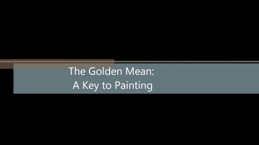 The Golden Mean 7 Keys to Painting.mp4