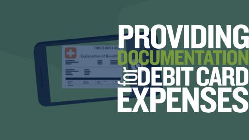 Providing Documentation for Debit Card Expenses