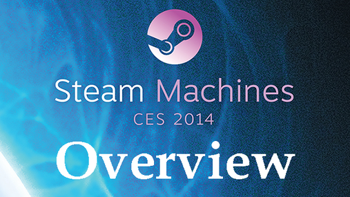 CES: Steam Machine Overview