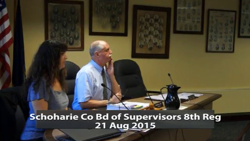 Schoharie Co Bd of Supervisors 21 Aug 2015 Pt.1