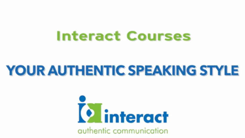 Interact Courses: Your Authentic Speaking Style