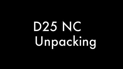 D25 NC - unpacking.mov