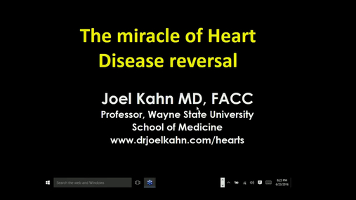 The Miracle of Heart Disease Reversal - Guest Webinar Joel Kahn