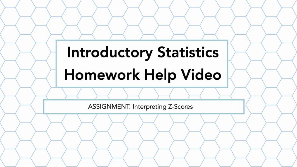 Stats Interpreting Z-Scores HH Vid.mp4
