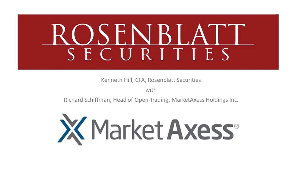 Casual Fridays with Ken – MarketAxess Open Trading