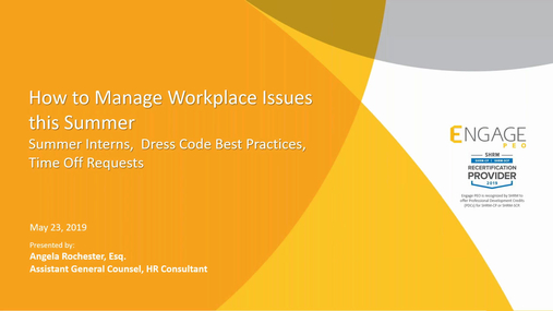 May 2019 HR Webinar - Summer Workplace Issues