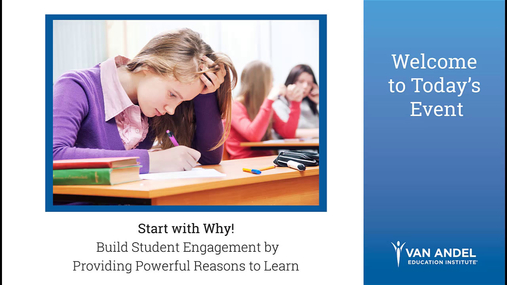 Start with Why! Building Student Engagement Webinar- October 17, 2018