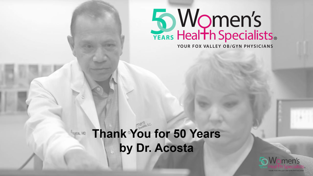 Celebrating 50 Years of Women's Health Specialists with Dr. Acosta