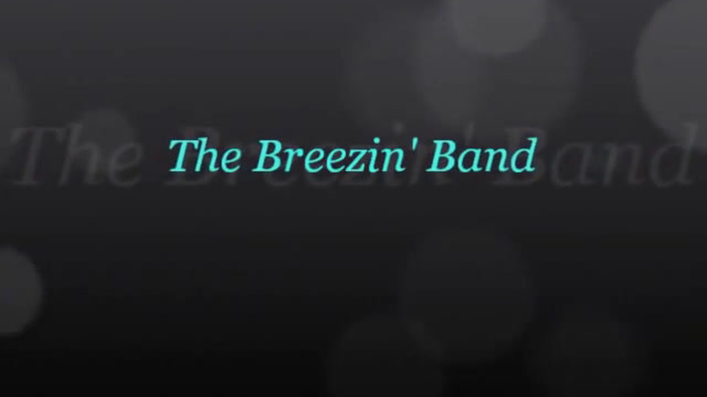 The Breezin' Band.mp4