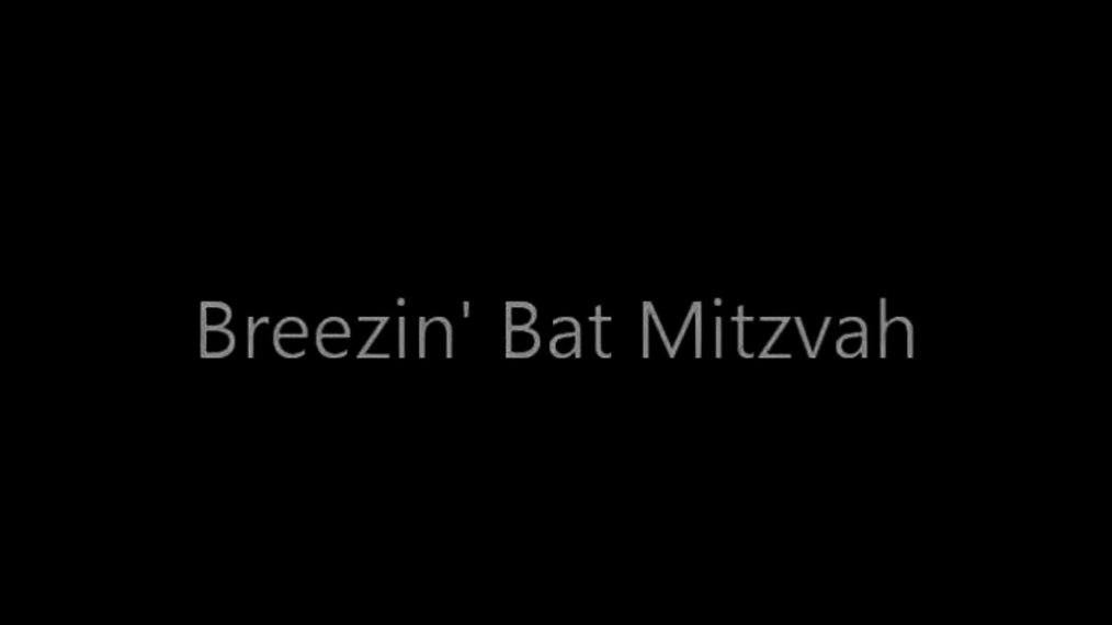 Breezin' Bat Mitzvah.mp4