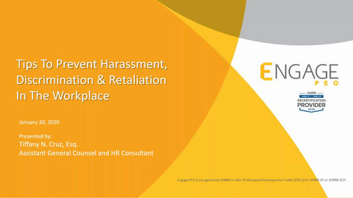 January 2020 HR Webinar - Preventing Harassment, Discrimination & Retaliation