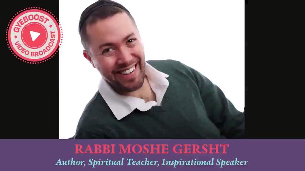 721 - Rabbi Moshe Gersht - HEYE BE'TOV