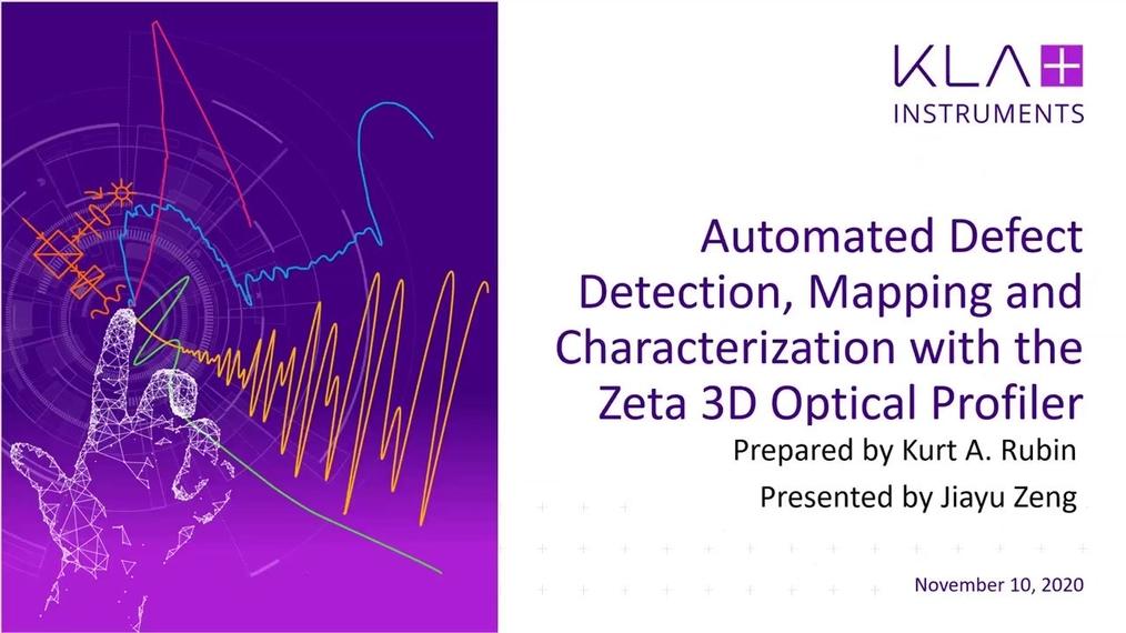 zeta三维光学轮廓仪应用:自动缺陷检测、分类和三维分析