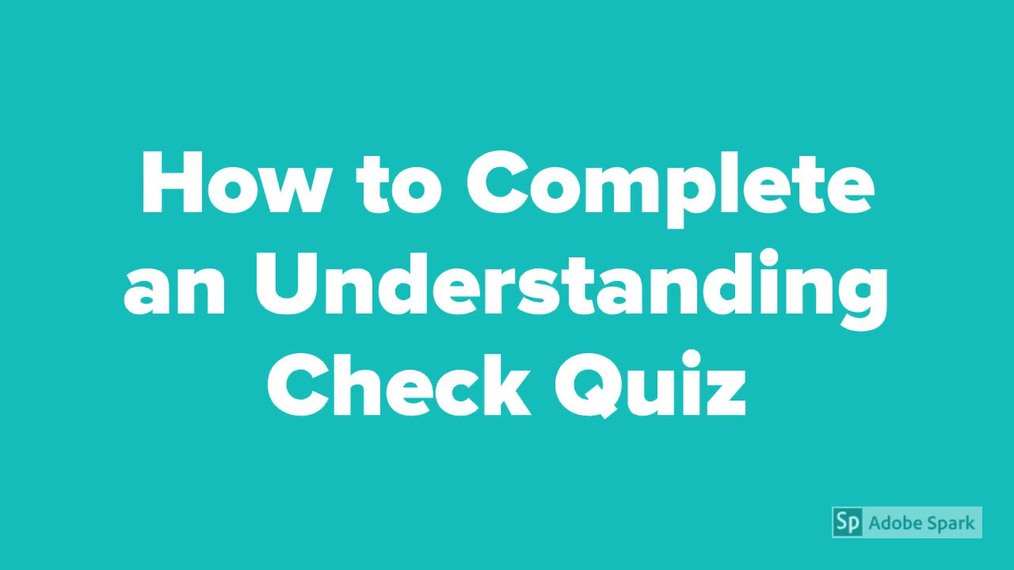 How to Complete an Understanding Check Quiz Math 7
