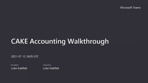CAKE Accounting Walkthrough