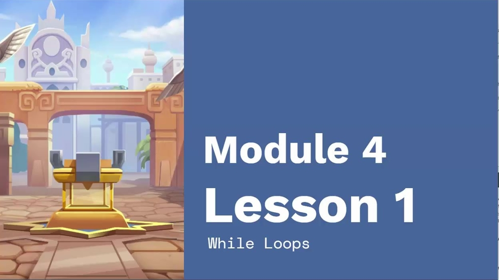 Chapter 3 Module 4 Lesson 1 While Loops.mp4