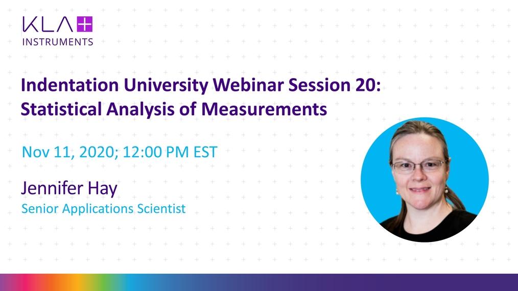 Indentation university webinar session 20 statistical analysis of measurements