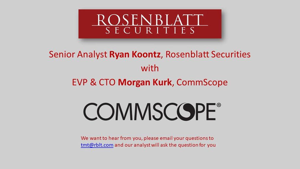 5G Webinar with CommScope's EVP & CTO, Morgan Kurk 8-31-20