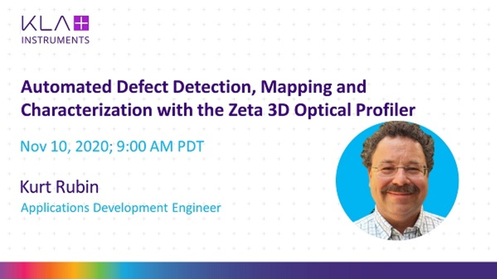 Automated defect detection, mapping and characterization with the Zeta 3d optical profiler