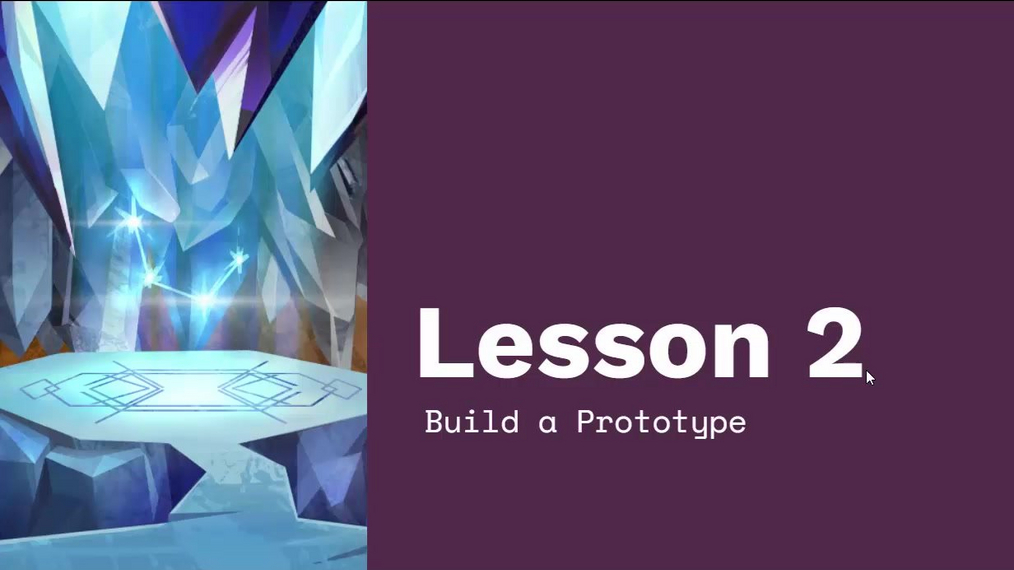 Chapter 4 Module 4 Lesson 2 Build Prototype Fixed.mp4