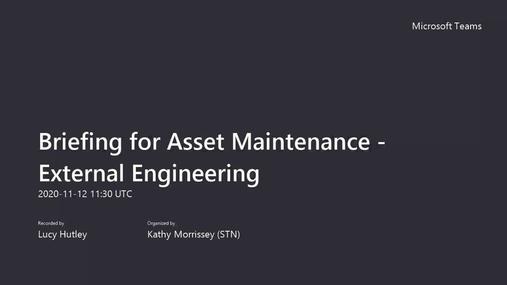 Briefing for Asset Maintenance - External Engineering.mp4