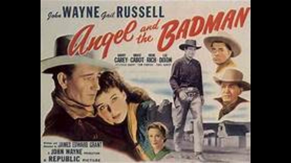 John Wayne - Angel And The Badman