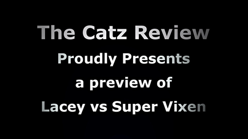Lacey vs Super Vixen 4K preview
